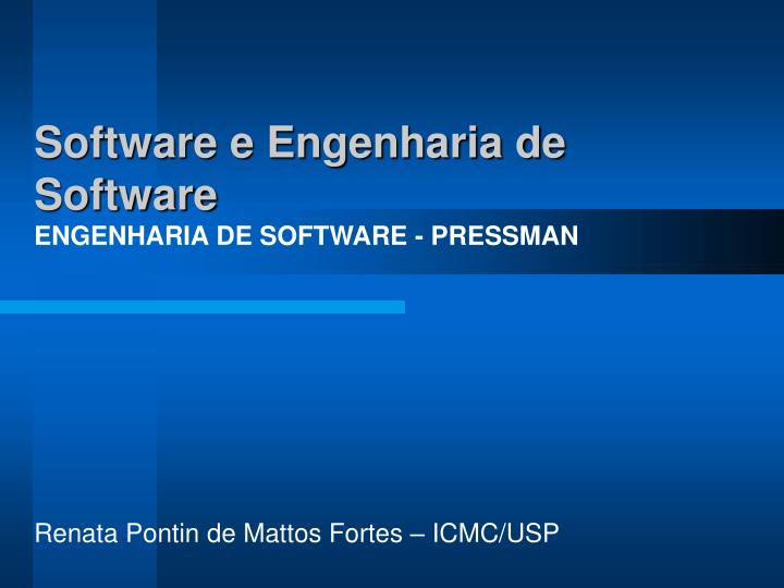 Software e engenharia de software engenharia de software pressman