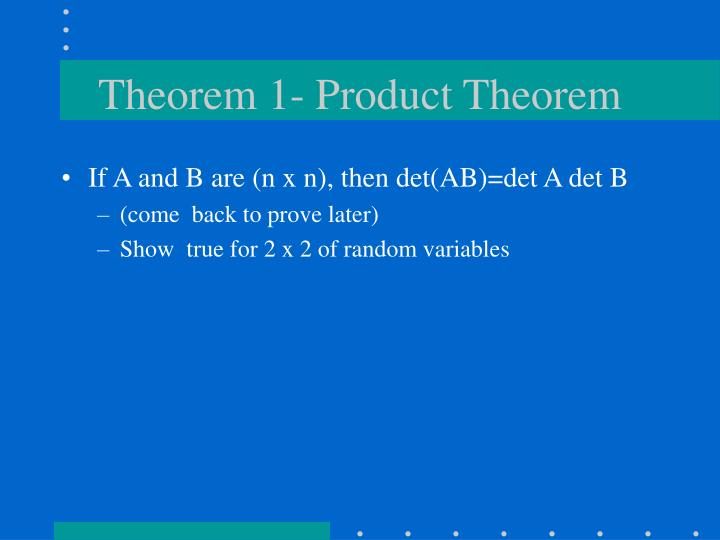 Theorem 1- Product Theorem