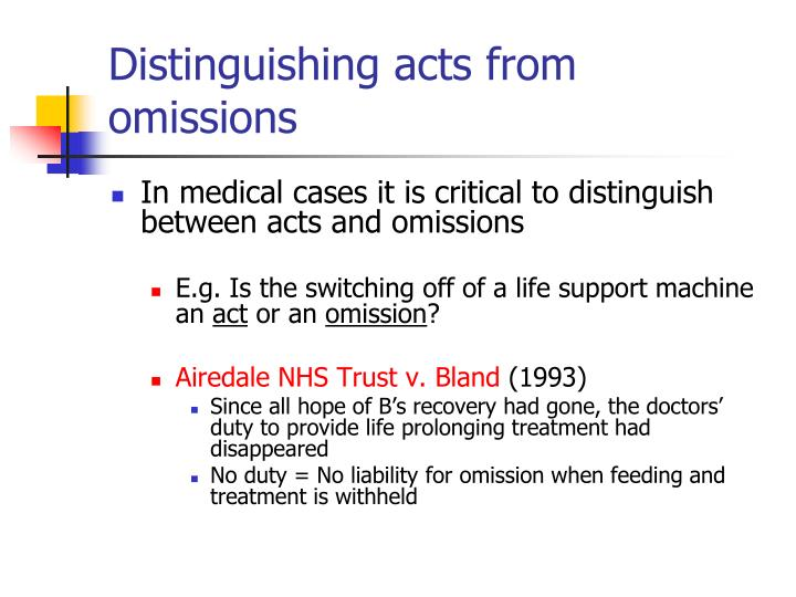 Distinguishing acts from omissions