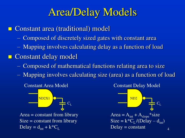 Area/Delay Models
