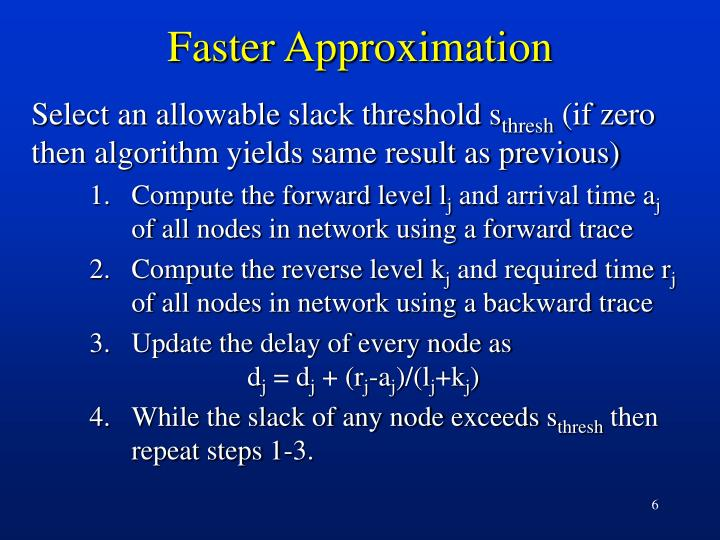 Faster Approximation