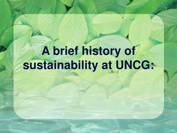A brief history of sustainability at UNCG: