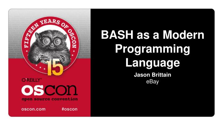 Bash as a modern programming language
