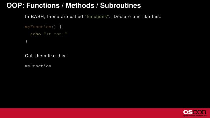 OOP: Functions / Methods / Subroutines