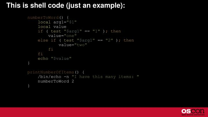 This is shell code just an example