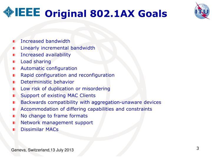 Original 802.1AX Goals