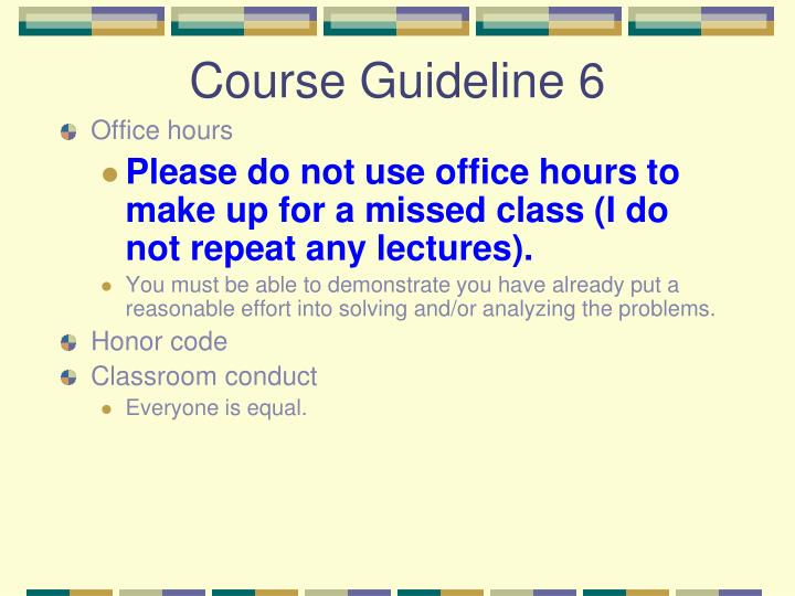 Course Guideline 6