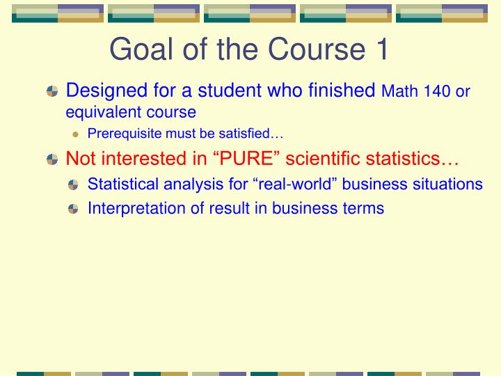 Goal of the Course 1