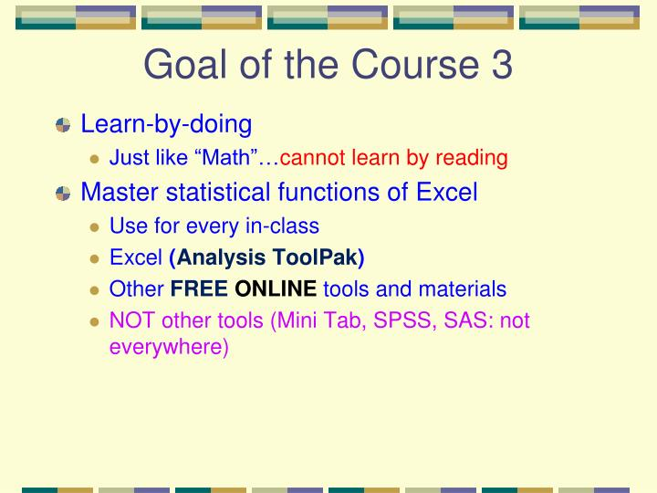 Goal of the Course 3