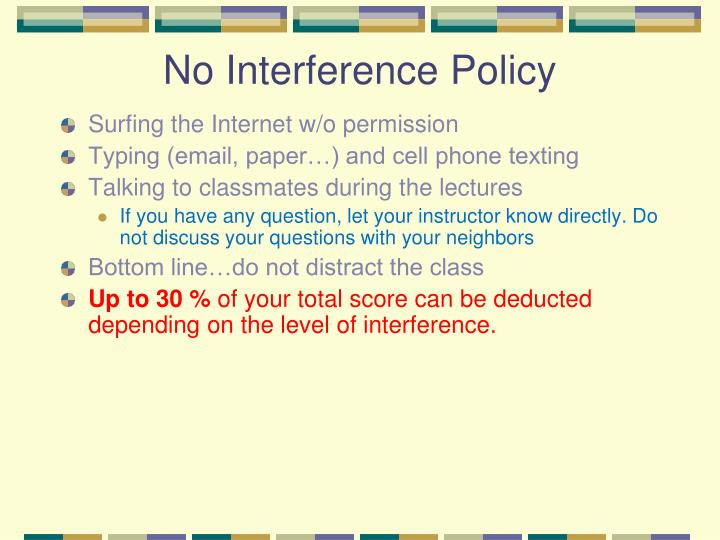 No Interference Policy