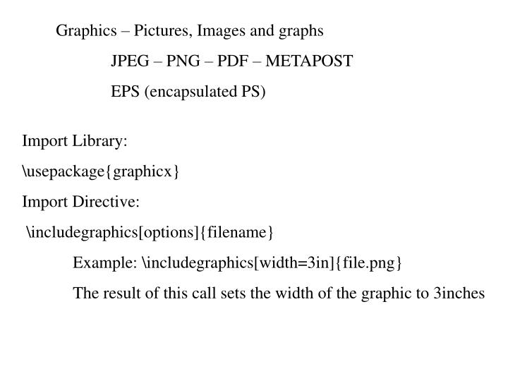 Graphics – Pictures, Images and graphs
