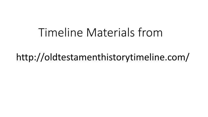 Timeline Materials from