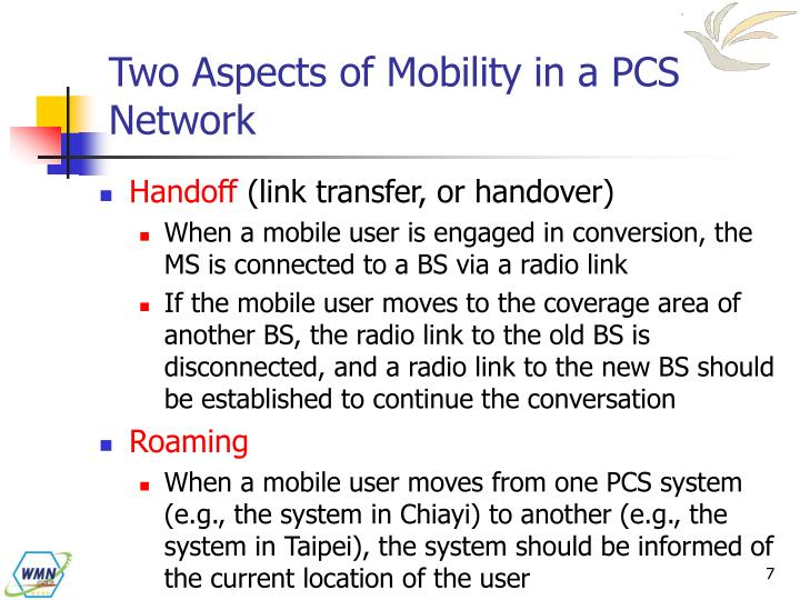 Two Aspects of Mobility in a PCS Network