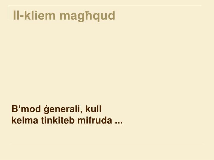 Il-kliem magħqud