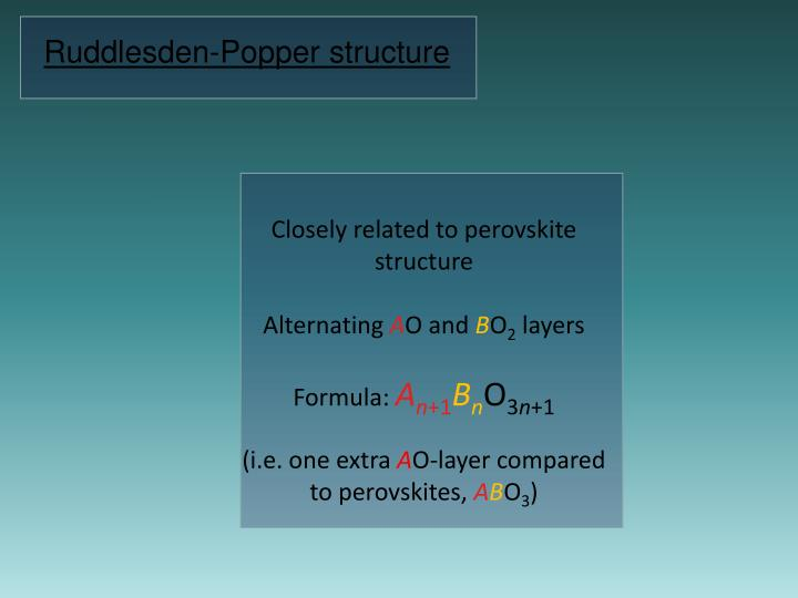 Ruddlesden-Popper structure