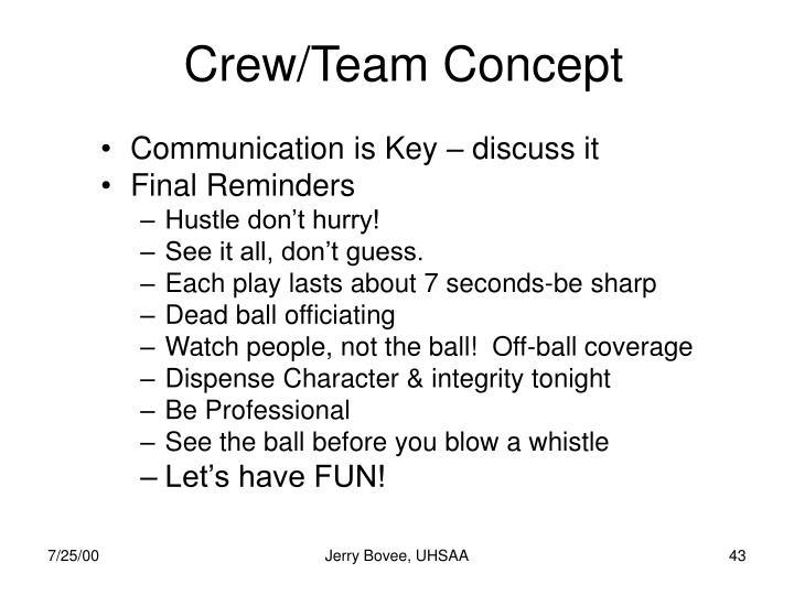 Crew/Team Concept