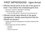 first impressions upon arrival