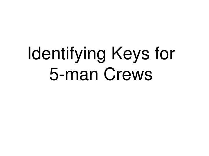 Identifying Keys for