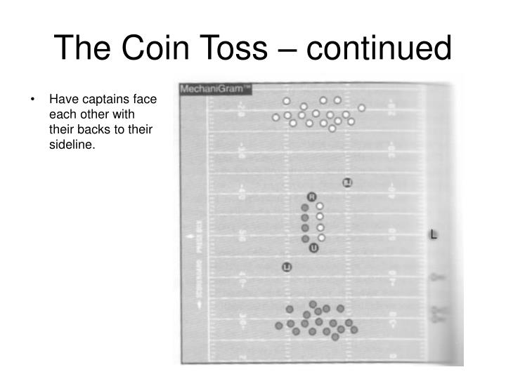 The Coin Toss – continued