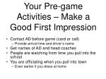 your pre game activities make a good first impression