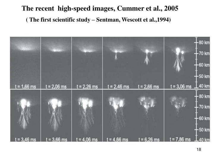 The recent  high-speed images, Cummer et al., 2005