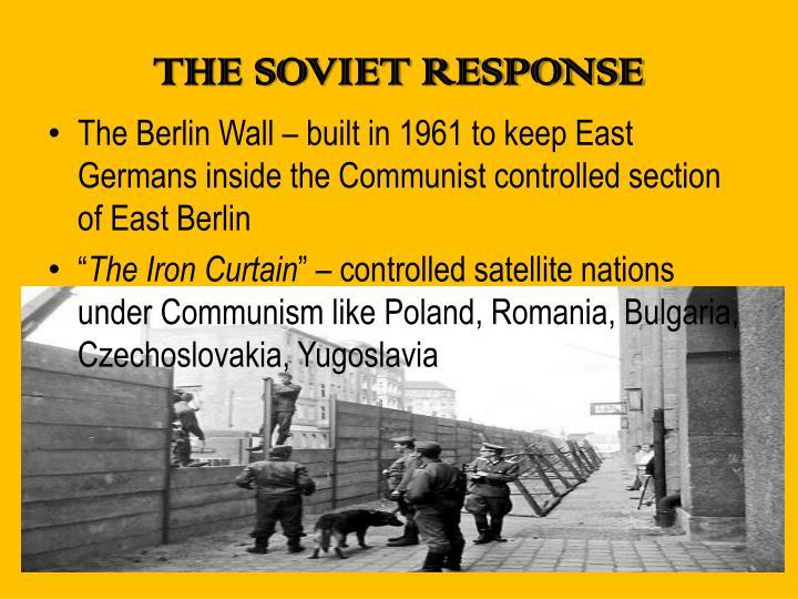 THE SOVIET RESPONSE