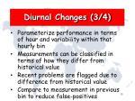 diurnal changes 3 4