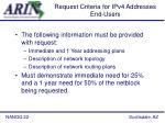 request criteria for ipv4 addresses end users