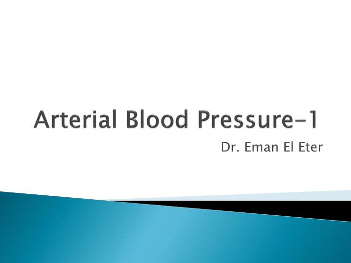 Arterial blood pressure 1