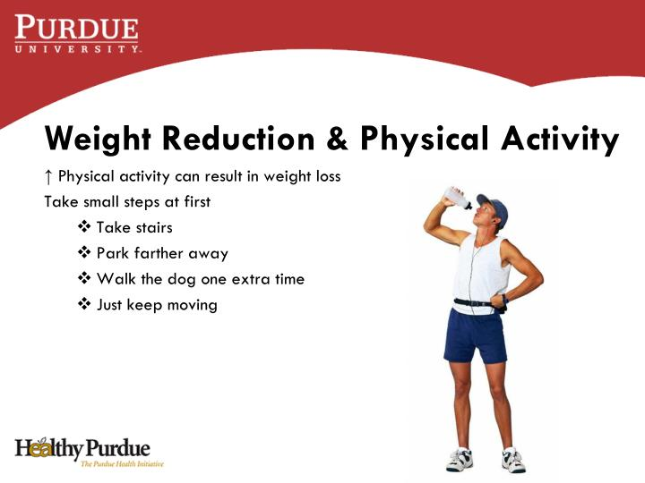 Weight Reduction & Physical Activity