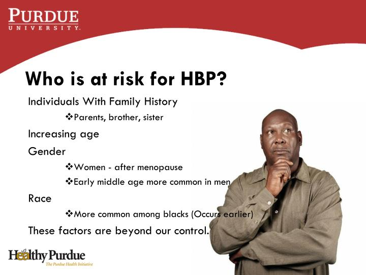 Who is at risk for HBP?