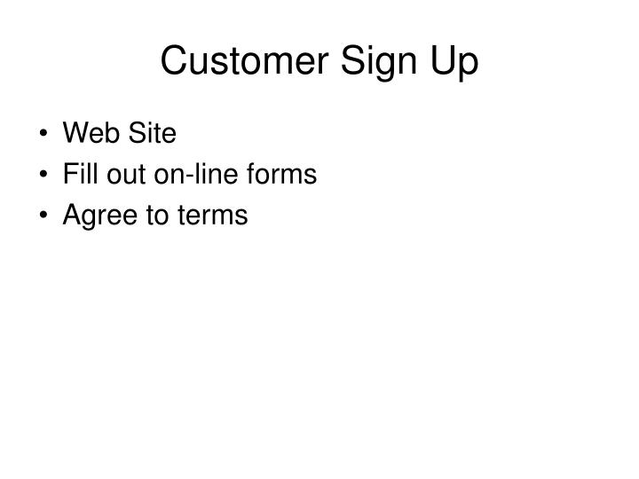 Customer Sign Up