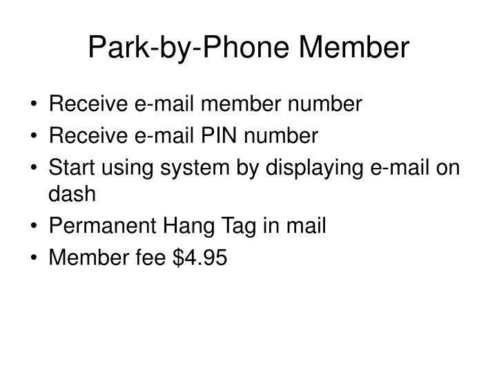 Park-by-Phone Member