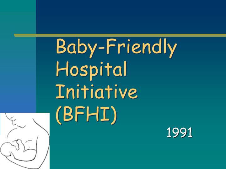 Baby-Friendly Hospital Initiative (BFHI)