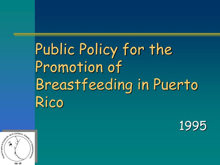 Public Policy for the Promotion of Breastfeeding in Puerto Rico