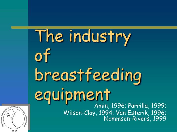 The industry of breastfeeding equipment