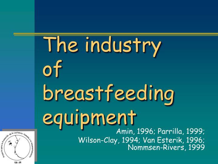 The industry of breastfeeding equipment