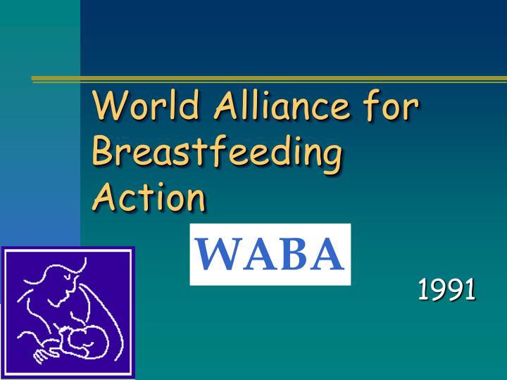 World Alliance for Breastfeeding Action