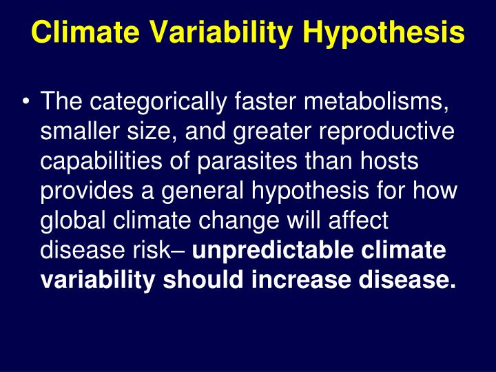 Climate Variability Hypothesis