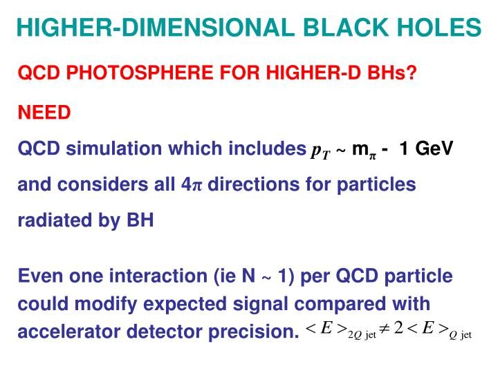 HIGHER-DIMENSIONAL BLACK HOLES