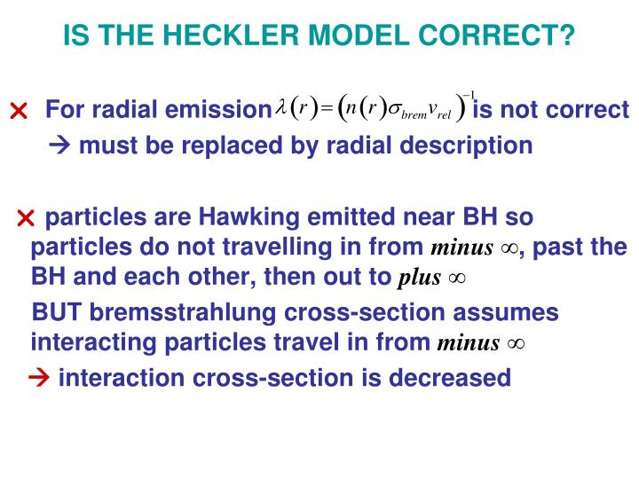 IS THE HECKLER MODEL CORRECT?