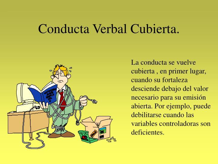 Conducta Verbal Cubierta.