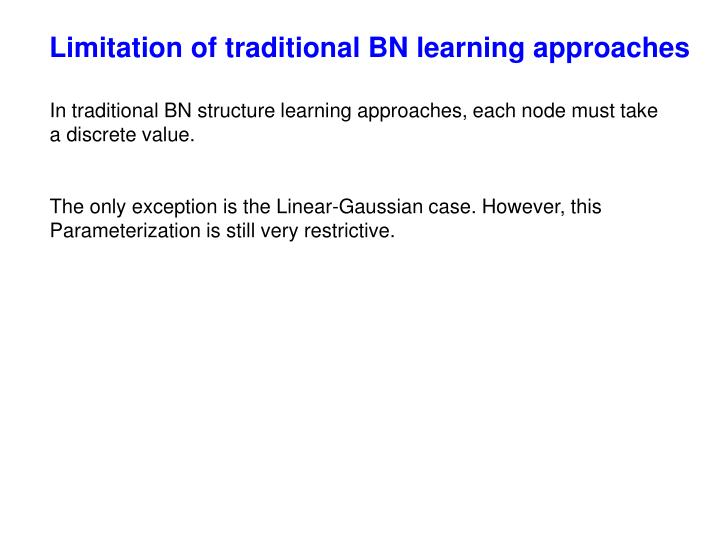 Limitation of traditional BN learning approaches