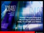 tci6487 propels emerging market applications within gsm td scdma and wimax