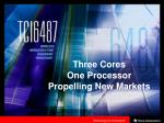 three cores one processor propelling new markets