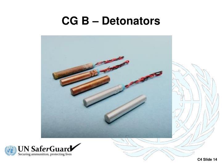 CG B – Detonators