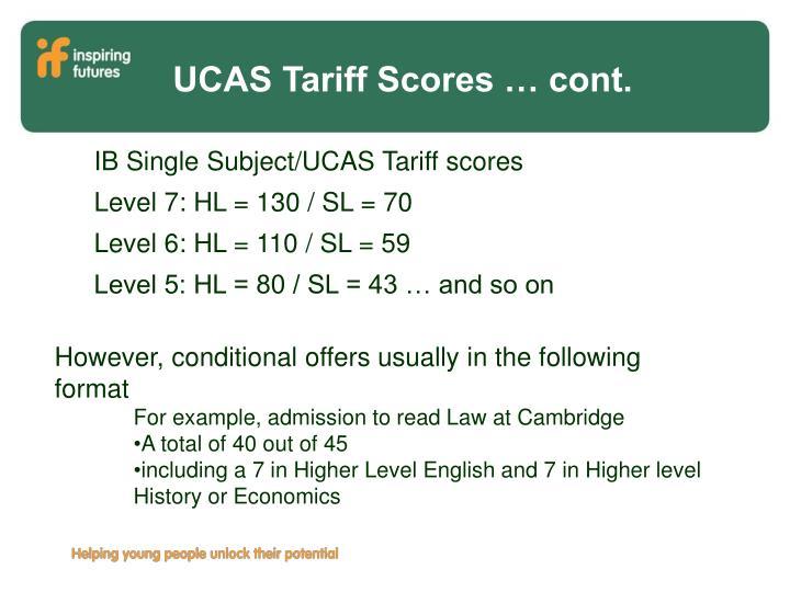 UCAS Tariff Scores … cont.