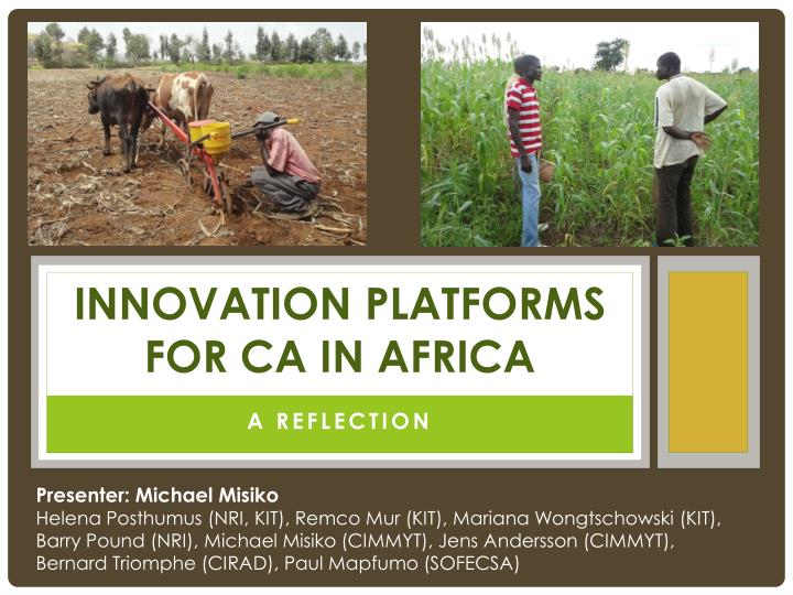 Innovation platforms for ca in africa