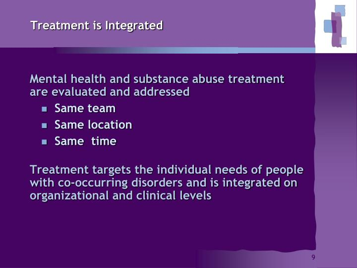 Treatment is Integrated