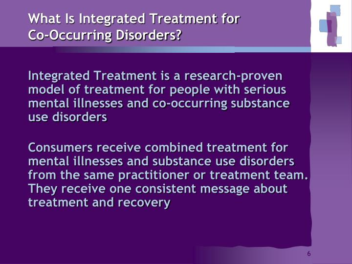 What Is Integrated Treatment for Co-Occurring Disorders?